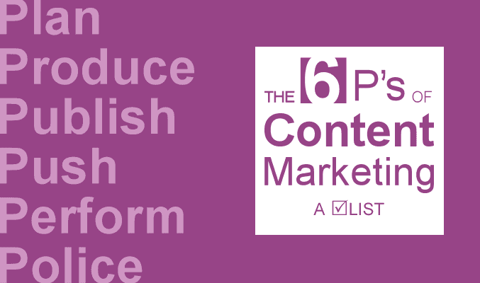 The 6 P's of a Content Marketing Strategy